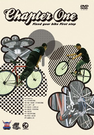 Chapter One, DVD 1er pas en fixie